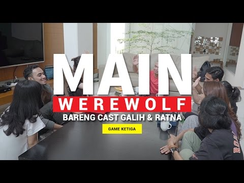 MAIN WEREWOLF #3 (FEAT. CAST GALIH & RATNA)