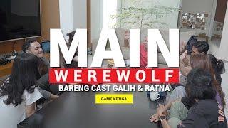 MAIN WEREWOLF #3 (FEAT. CAST GALIH & RATNA)