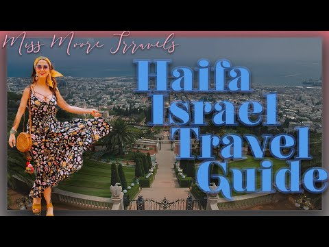 HAIFA, ISRAEL TRAVEL VLOG: WHAT TO DO, SEE, AND EAT IN HAIFA, ISRAEL'S UNOFFICIAL NORTHERN CAPITAL