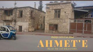 Kısa Film: Ahmet'e İthafen