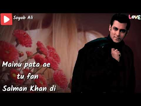 Mainu Pata Hai Tu Fan Salman Khan Dii Romantic Song Whatsapp Status 2019