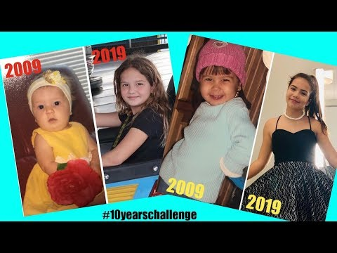 10 YEAR CHALLENGE 2009/2019 | SISTERFOREVERVLOGS #428