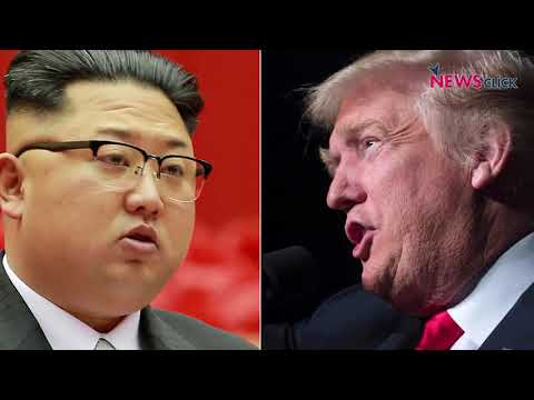 Trump Pulls Out of the Summit Meet Scheduled with Kim Jong-un Next Month