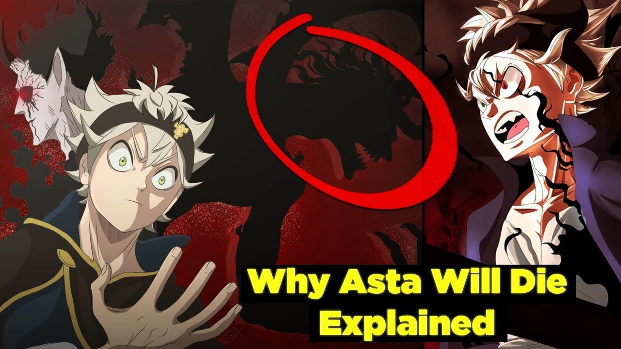 Why Asta Will Die In Black Clover The Anti Magic Demon 5 Leaf Grimoire Explained Youtube I don't know about you guys but about half way through the manga of where they are now i predicted that julius would die by licht. why asta will die in black clover the anti magic demon 5 leaf grimoire explained