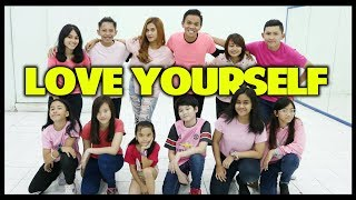 LOVE YOUR SELF DANCE - CHOREOGRAPHY BY DIEGO TAKUPAZ