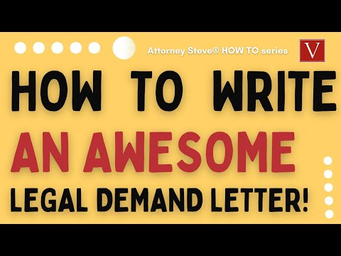 How To Write An AWESOME Legal Demand Letter!!