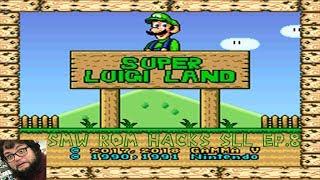 Super Luigi Land  SMW Rom Hacks  Ep. 8