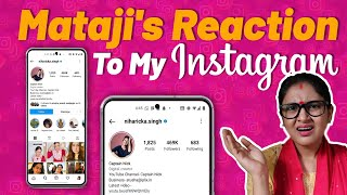Mataji Reacting To My Instagram | Captain Nick
