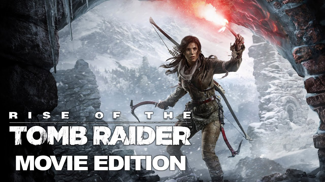 Rise Of The Tomb Raider Movie Edition Part 2 4k Youtube