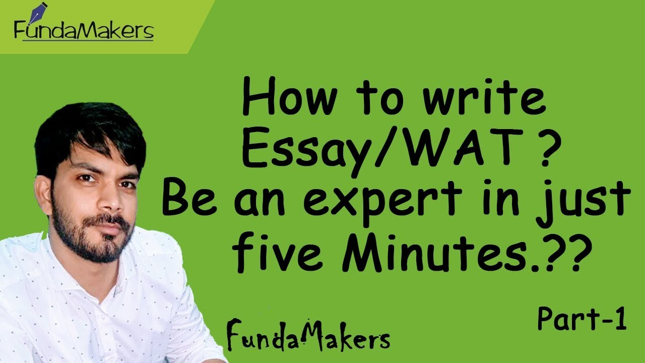 how to write essay wat be an expert in just five minutes part  how to write essay wat be an expert in just five minutes part 1