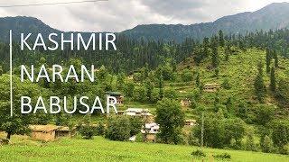 Travel Video | Kashmir & Naran to Babusar Top - Pakistan | June 2018 | 4K