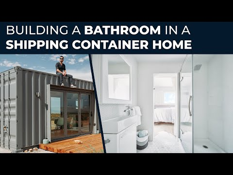 How to Build a Shipping Container Home | EP08 Building a Bathroom