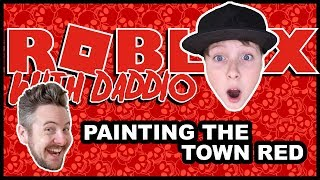 Notoriety – ROBLOX with Daddio – Painting the Town Red