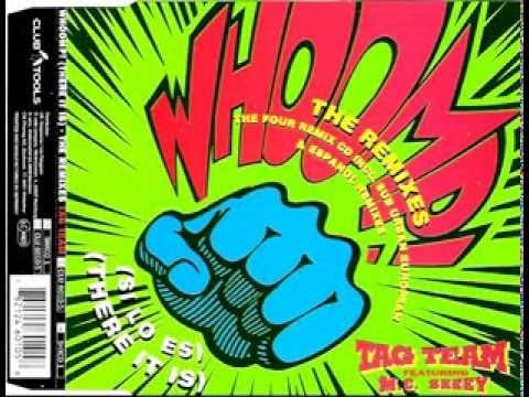 Tag Team-Whoomp! (Si Lo Es) (Original...