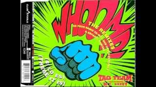 Tag Team-Whoomp! (Si Lo Es) (Original Espanol Mix)
