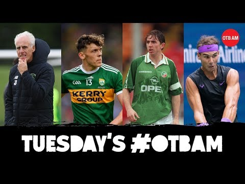 LIVE: OTB AM | Sexton, Dublin-Kerry, Ireland-Bulgaria, Gareth Farrelly, Football's Bullying Culture
