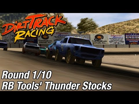 Dirt Track Racing (PC) - RB Tools' Thunder Stocks @ Aztec Speedway [Rd 1/10]