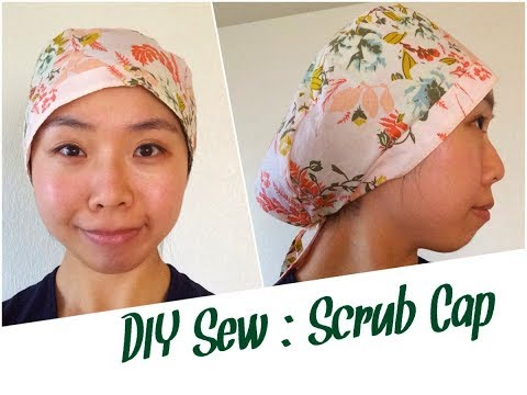 DIY Scrub Cap - Sewing Tutorial