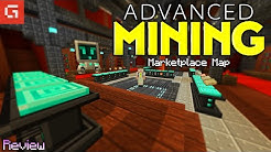 """""""Advanced Mining"""" Marketplace Map Review/Showcase *CONTAINS SPOILERS!*"""