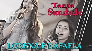 """TANTA SAUDADE"" por LORENA E RAFAELA"