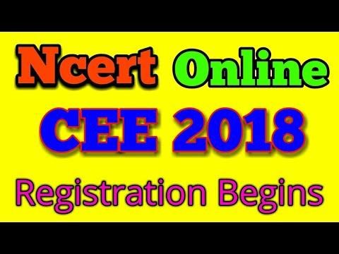 Ncert CEE 2018 Online Registration Begins  The Useful Dates of ncert CEE 2018