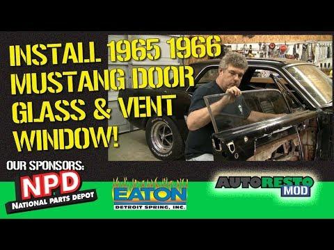 How To 1965 1966 Mustang Vent Window and Door Glass Install Episode 364 Autorestomod 1
