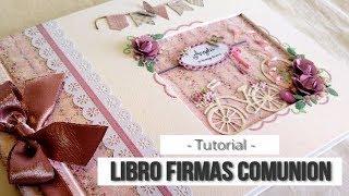 LIBRO DE FIRMAS PARA COMUNION (CON SATWA) - TUTORIAL | LLUNA NOVA SCRAP