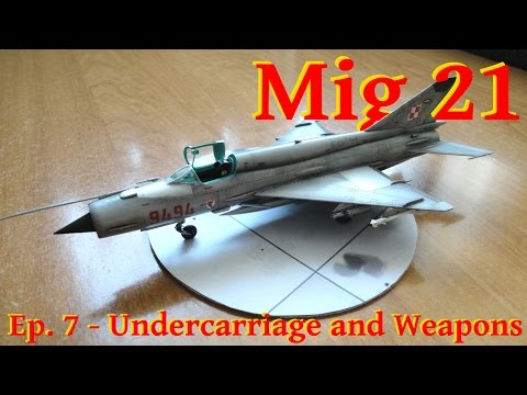 Model Mig 21 Bis - 1/72 Zvezda - Undercarriage and Weapons - English Subtitles