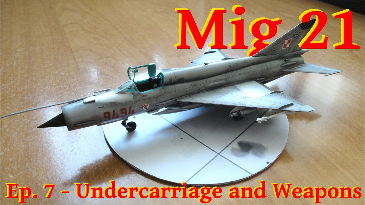 Free Rc Plans Model Mig 21 Bis 1 72 Zvezda Undercarriage And Weapons