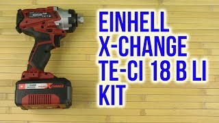 Розпакування Einhell X-Change TE-CI 18 Li Kit
