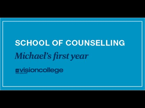 Vision College - Michael's First Year Studying Counselling