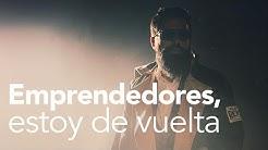 EMPRENDEDORES, ESTOY DE VUELTA| MASTER MUÑOZ