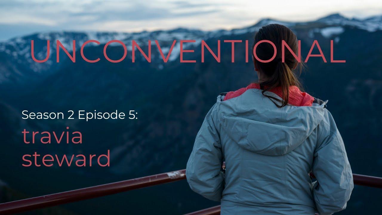 UNCONVENTIONAL Season 2 Episode 5: Travia Steward