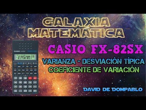 CALCULADORA CASIO fx-82SX. MEDIA Y VARIANZA.