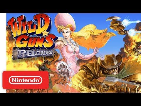 Wild Guns Reloaded Launch Trailer - Nintendo Switch