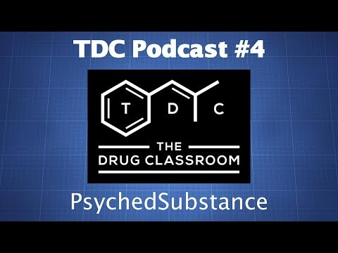 TDC Podcast 4 - Adam from PsychedSubstance on Psychedelic Ha