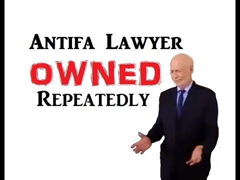 Antifa's Lawyer Owned Repeatedly - The Power of Laughter