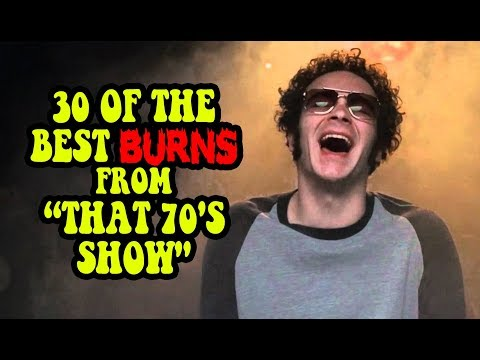 "30 Of The Best Burns From ""That 70's Show"""