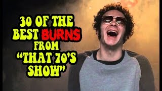 """30 Of The Best Burns From """"That 70"""