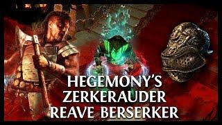 Path of Exile Ascendancy: Hegemony's Zerkerauder Crit Reaver!