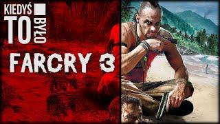 Kiedyś to było (04) Far Cry 3