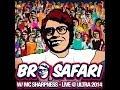 BRO SAFARI - LIVE @ ULTRA 2014