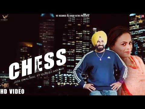 Chess (Baazi Pyaar Di) - Jass Dhaliwal Ft. Gurlez Akhtar | Official Music Video 2019 | VS Records