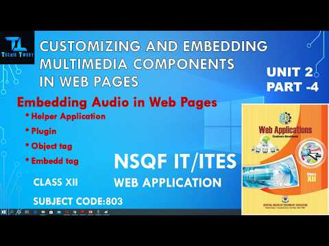 Embed Audio in Web Page | Customizing & Embedding Multimedia Component in Web Pages | CLASS XII |803