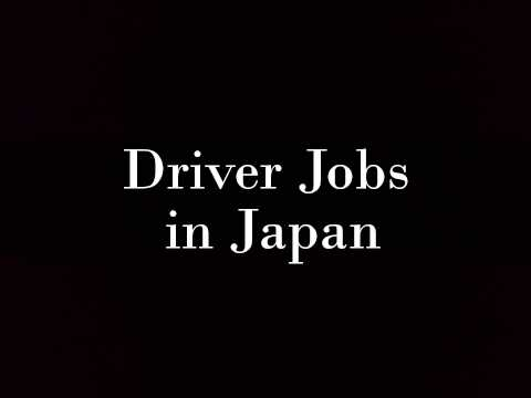 Driver Jobs in Japan