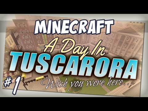 A Day In Tuscarora - Episode 1 - Lead Overseer