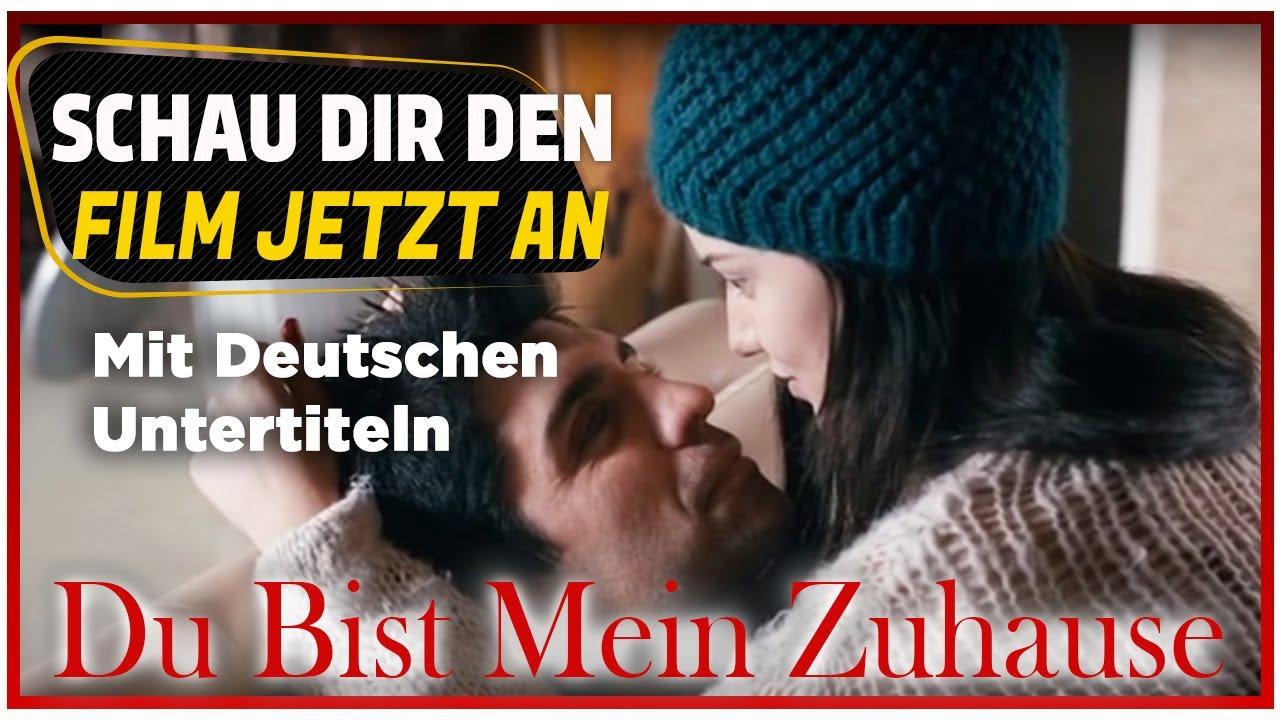 Du Bist Mein Zuhause - Türkischer Film (Mit Deutschen Untertiteln)