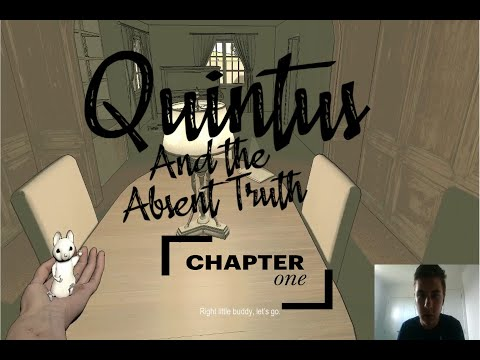 Quintus And The Absent Truth Chapter One