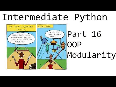 Object Modularity Thoughts - Intermediate Python Programming p.16