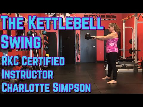 The Kettlebell Swing With RKC Certified Instructor Charlotte Simpson ...